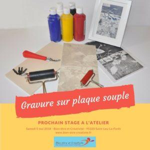 Stage gravure sur plaque souple - Bien-être et Créativité